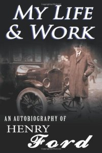 Henry Ford my life and work